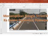peta-google-streetview-ke-powerpoint-1